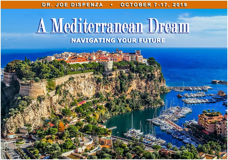 Dr  Joe Dispenza Mediterranean Cruise 2019
